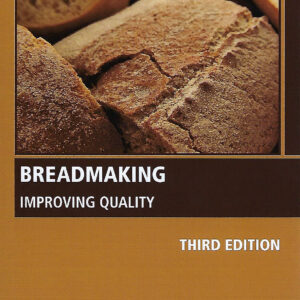 Breadmaking: Improving Quality 3rd Edition